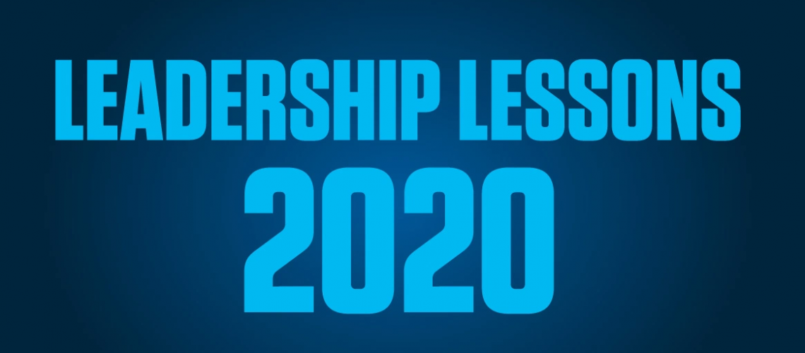 Leadership Lessons Taught by 2020 – Leadership